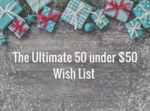 The Ultimate 50 Under $50 Gift List